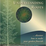 Understanding Roots by Robert Kourik--You Need This Book