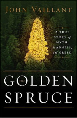 The Golden Spruce by John Vaillant 375