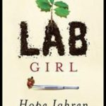 Lab Girl: A Book Review